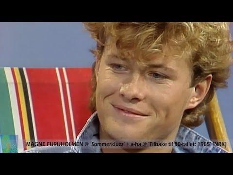 MAGNE FURUHOLMEN @ 'Sommerkluzz' + A-HA @ 'Tilbake til 80-tallet' [NRK / 1985**]