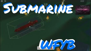 Roblox Building |~| Making a Submarine - WFYB