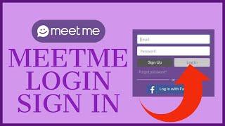Sign me meetme up wont let 4 Ways