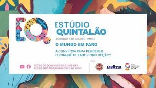 ESTUDIO QUINTALÃO | O Mundo em Faro