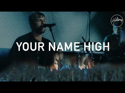 Your Name High  Hillsong Worship
