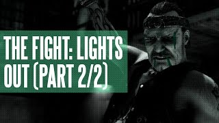 The Fight: Lights Out - The Tale of the Brothers Marv (Part 2/2)