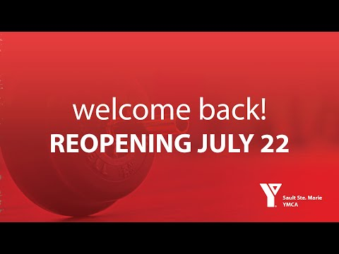 Sault Ste. Marie YMCA Reopening Video