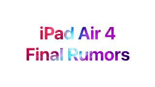 iPad Air 4   FINAL RUMORS