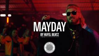 """Mayday"" | Sch X Plk X Ninho Type Beat | Instru rap 2019 (Prod. HuFel Beatz)"