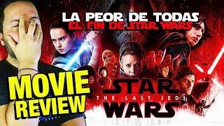 Star Wars - Episodio 8 - Los últimos Jedi - Last Jedi - CRÍTICA - REVIEW - OPINIÓN - Episode VIII