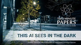 This AI Learned To See In The Dark | Two Minute Papers #253
