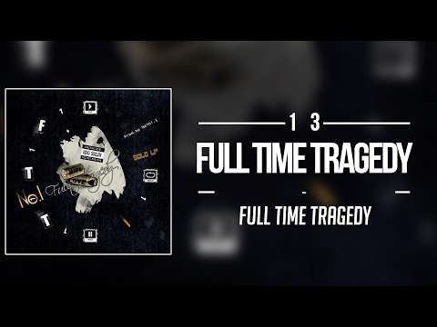 13. No.1 - Full Time Tragedy
