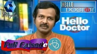 Hello Doctor: Psychiatrist Dr Arun B Nair On Schizoprenia | 25th May 2015 | Full Episode