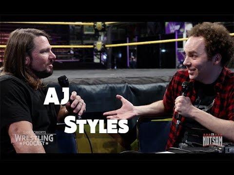 AJ Styles - TNA Mentions, Daniel Bryan, Nakamura in WWE, PUBG, etc - Sam Roberts