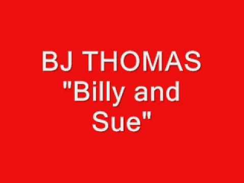 BJ Thomas - Billy and Sue