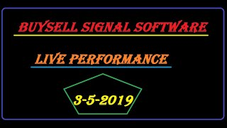 buy sell signal software live 3/5/2019