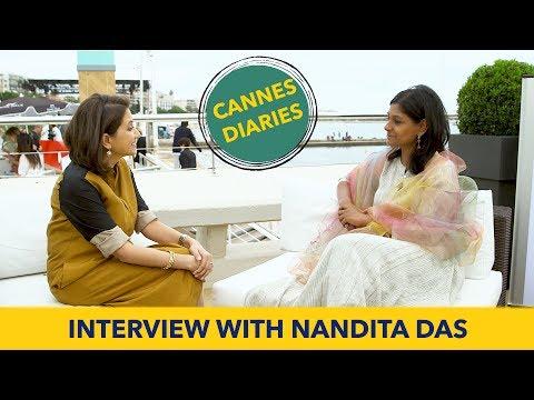 Nandita Das Interview with Anupama Chopra | Cannes Film Festival