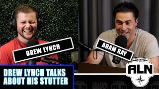 Drew Lynch Talks About His Stutter About Last Night Podcast with Adam Ray
