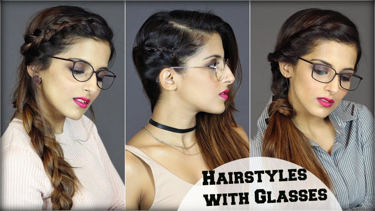 1 Min Easy Everyday Hairstyles For People With Glasses For School