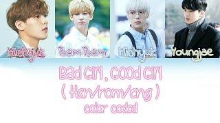Video Minhyuk ( BTOB, Monsta X ), BamBam, Youngjae - Bad Girl Good Girl Lyrics [ Han/Rom/Eng ] (REMAKE) download MP3, 3GP, MP4, WEBM, AVI, FLV Mei 2018
