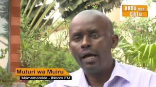 MUTURI wa MUIRU-Mumemerekia Inooro Fm lll HD