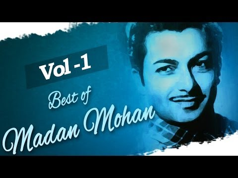 Madan Mohan Hits (HD)- Juke Box 1 - Top 10 Madan Mohan Songs