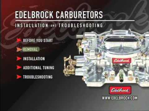 Edelbrock Carburetor Installation and Adjustments