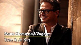 Guus Meeuwis & Vagant - Toen Ik Je Zag (Audio Only)