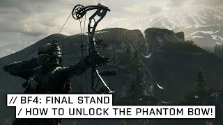 How To Unlock The Phantom Bow + Dog Tag Hunting Tips! | Battlefield 4: Final Stand