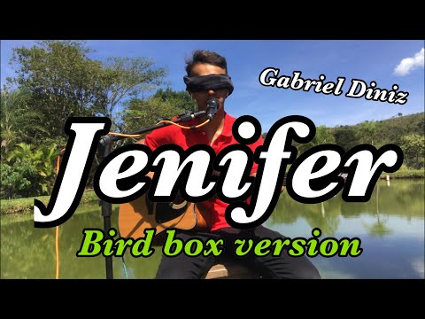 Jenifer - Gabriel Diniz -  Bird Box  by Dalmi Junior