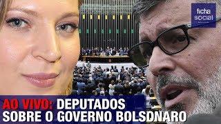 ALEXANDRE FROTA, JOICE HASSELMANN E OUTROS DEPUTADOS SE PRONUNCIAM SOBRE O GOVERNO BOLSONARO