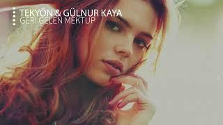 TekYon ft  Gulnur Kaya - Geri Gelen Mektup Resimi