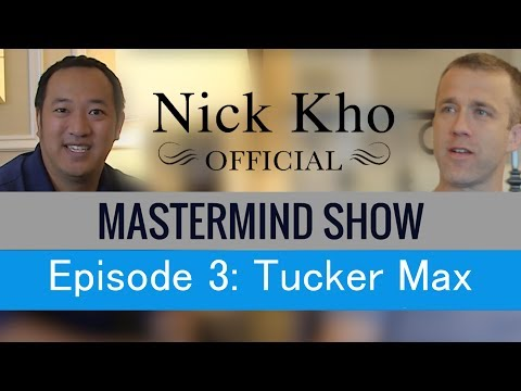 Nick Kho/Tucker Max: No Bullshit Interview on Power and Influence