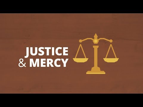 Is God a God of Justice or Mercy? | Now You Know