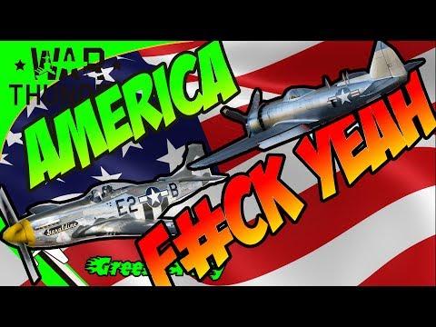 AMERICA F#CK YEAH! ------ P47N AND P51 D30 ------ WAR THUNDER