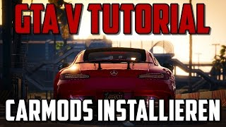 SO INSTALLIERT IHR GTA V CAR MODS | GERMAN TUTORIAL TIMDY | GTA 5