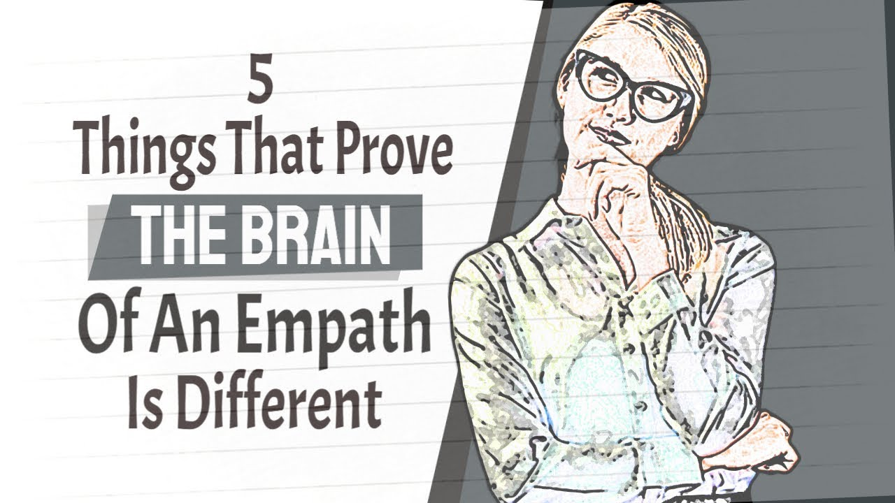 These 5 Things Prove That The Brain Of An Empath Is Different Than Others