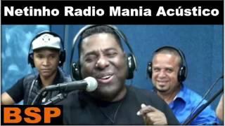 Baixar Netinho De Paula Radio Mania Acústico BSP