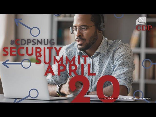 CDP 2021 Customer Security Summit