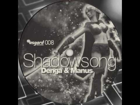 Denga & Manus - Shadowsong (Store 'N Forward Remix)