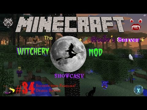 MINECRAFT: WITCHERY MOD SHOWCASE #34 - BINDING YOUR FAMILIAR AND