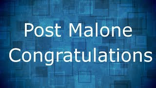 post malone congratulations ft quavo lyrics