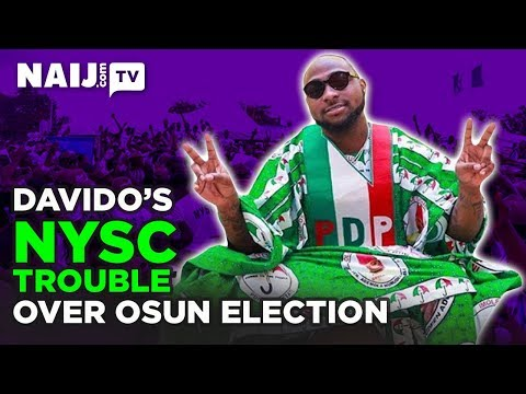Nigeria News Today: Davido's NYSC Trouble During Osun Election | Naij.com TV