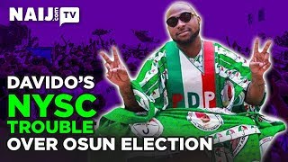 Nigeria News Today: Davido's NYSC Trouble During Osun Election | Legit TV