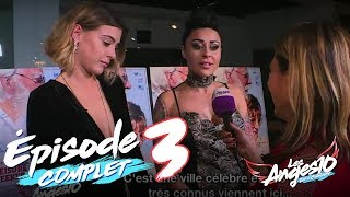 Les Anges 10 (Replay entier) - Episode 3 : Barbara & Shanna jouent les stars