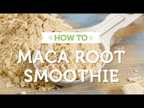 How to Make a Maca Root Smoothie