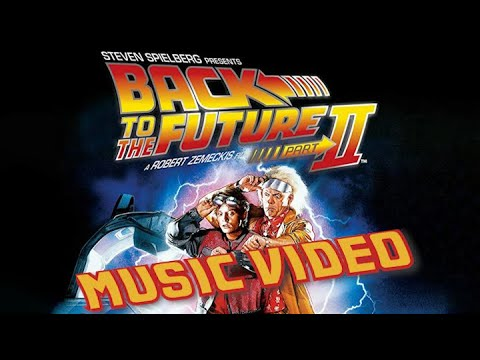 Back To The Future: Part II (1989) Music Video