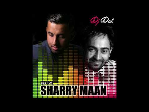 Best of Sharry Maan - DJ DAL Remix