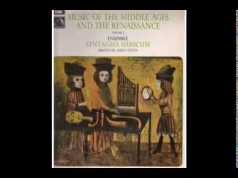 Syntagma Musicum: Music of the Middle Ages & Renaissance - Side 1