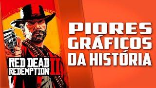 Red Dead Redemption 2 com os PIORES GRÁFICOS da história