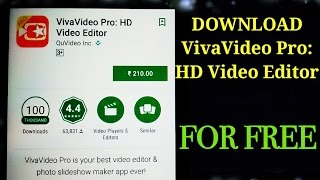 The Best Android Video Editor : VivaVideo Pro Download For Free 100% WORKS. 2017
