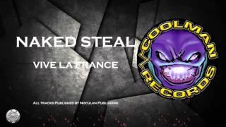 Naked Steal - Vive La France | COOLMANRECORDS
