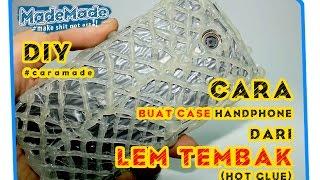 Cara membuat case hp sendiri dari lem tembak ~ hot glue phone case #CARAMADE