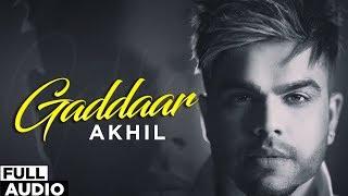 Gaddaar (Full Audio) | Akhil ft Ikka | BOB | Latest Punjabi Songs 2019 Planet Recordz